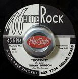 "45Re ✦ TOMMY HUDSON ✦ ""Rock-It / Walkin' The Stroll"" '58 Rare Texas Instros ♫"